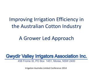 Improving Irrigation Efficiency in the Australian Cotton Industry