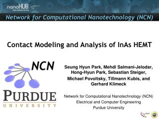 Contact Modeling and Analysis of  InAs  HEMT