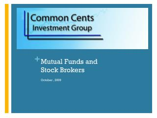 Mutual Funds and  Stock Brokers