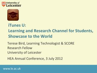 iTunes  U: Learning and Research Channel for Students, Showcase to the World