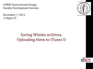 Saving  Wimba  archives, Uploading them to iTunes U
