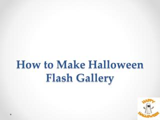 How to make Halloween Flash Video Gallery