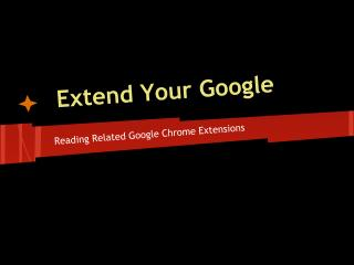 Extend Your Google