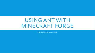 Using Ant with  Minecraft  Forge