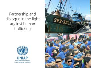Partnership and dialogue in the fight against human trafficking