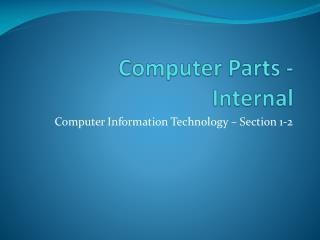 Computer Parts - Internal