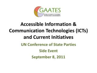 Accessible Information & Communication Technologies (ICTs) and Current Initiatives