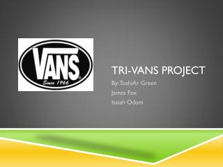 Tri-Vans Project