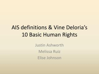AIS definitions & Vine  Deloria's  10 Basic Human Rights
