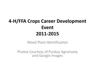 4-H/FFA Crops Career Development Event 2011-2015