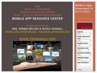 MOBILE Apps Showcased at ALT-C 2012 www.TBRMobile.org