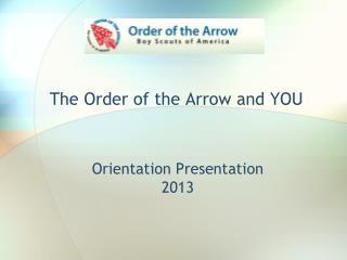 Orientation Presentation 2013