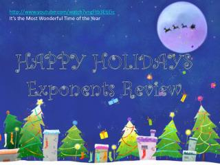 HAPPY HOLIDAYS Exponents Review
