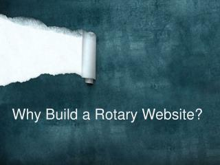 Why Build a Rotary Website?