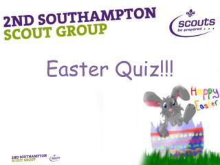 Easter Quiz!!!