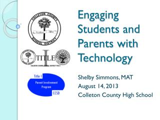 Engaging Students and Parents with Technology