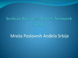 Serbian Business Angels Network SBAN