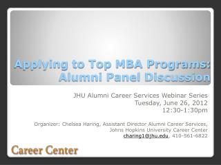 Applying to Top MBA Programs: Alumni Panel Discussion