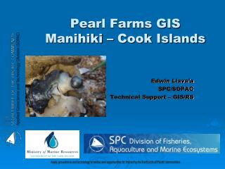 Pearl Farms GIS Manihiki � Cook Islands