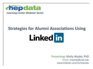 Learning Center Webinar Series     Strategies for Alumni Associations Using