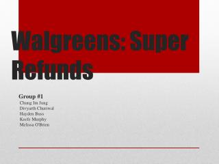 Walgreens: Super Refunds