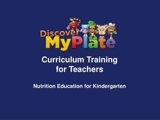 Curriculum Training for Teachers