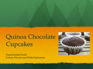 Quinoa Chocolate                    Cupcakes