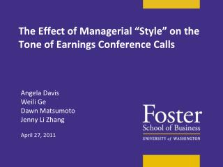 "The Effect of Managerial ""Style"" on the Tone of Earnings Conference Calls"