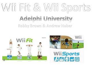 Wii Fit & Wii Sports