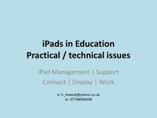 iPads  in Education Practical / technical issues