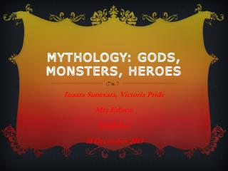 Mythology: Gods, Monsters, Heroes