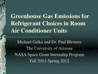 Greenhouse Gas Emissions for Refrigerant Choices in Room Air Conditioner Units