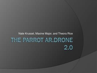 The Parrot  AR.drone  2.0