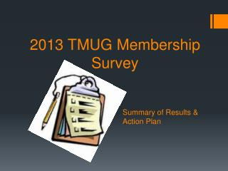 2013 TMUG Membership Survey