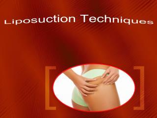 Liposuction Techniques