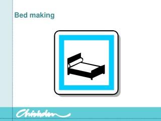 Bed making