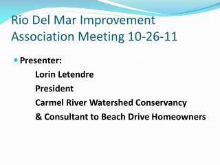 Rio Del Mar Improvement Association Meeting 10-26-11