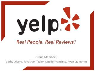 Group Members:  Cathy Olvera, Jonathan Taylor, Onelio Francisco, Ryan Quinonez