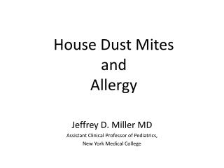 House Dust Mites and Allergy