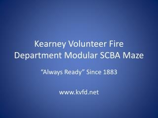 Kearney Volunteer Fire Department Modular SCBA Maze