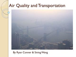 Air Quality and Transportation