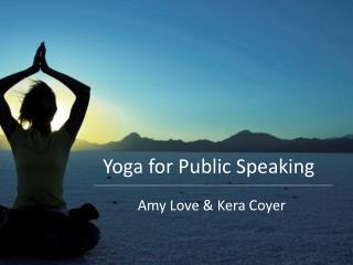 Yoga for Public Speaking