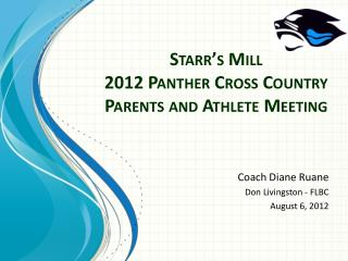 Starr�s  Mill  2012 Panther Cross Country Parents and Athlete Meeting