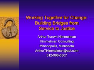 Working Together for Change: Building Bridges from Service to Justice