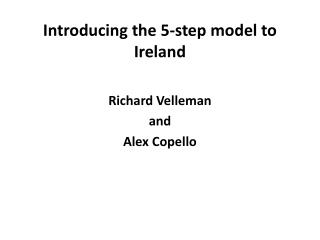 Introducing the 5-step model to Ireland