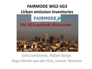 FAIRMODE WG2-SG3 Urban emission Inventories