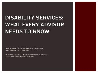 DISABILITY SERVICES: what every advisor needs to know