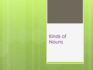Kinds of Nouns