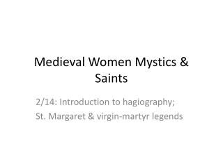 Medieval Women Mystics & Saints