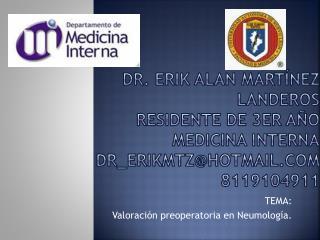 TEMA: Valoración preoperatoria en  Neumología .